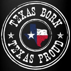 Texas Born Texas Proud - Full Color Mug