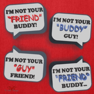I'm Not Your Friend Buddy - Tote Bag