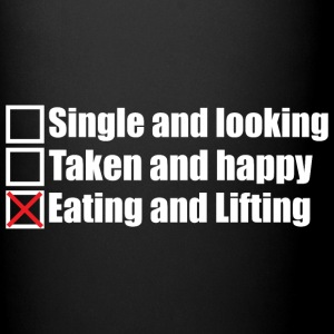 Single, Taken, Eating and Lifting Mugs & Drinkware - Full Color Mug