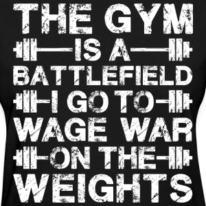 The Gym Is A Battlefield T-Shirts - Women's T-Shirt