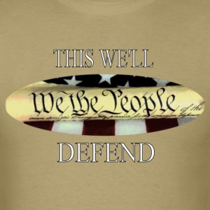 This We'll Defend T shirt - Men's T-Shirt