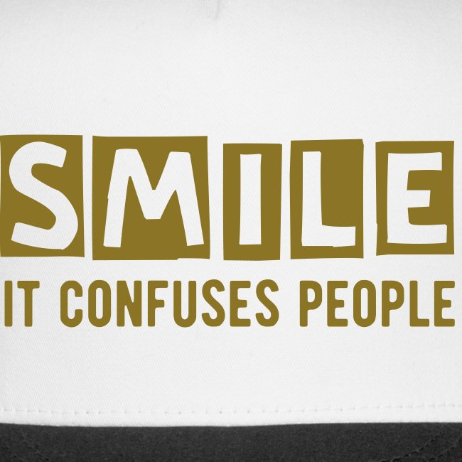 Smile, It Confuses People Trucker Hat