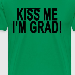 kiss_me_im_grad - Men's Premium T-Shirt