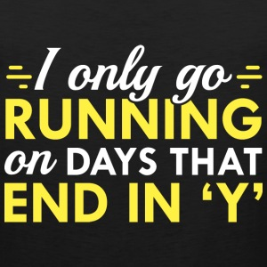 I Only Go Running - Men's Premium Tank