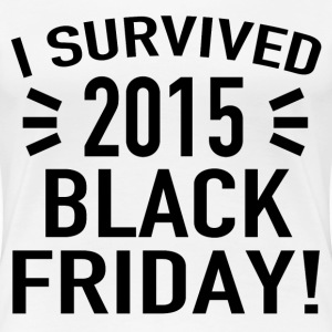 I SURVIVED BLACK FRIDAY 2015 - Women's Premium T-Shirt
