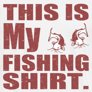 THIS IS MY FISHING SHIRT - Men's Premium T-Shirt
