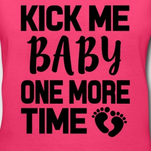 Kick me Baby one more time funny pregnant shirt - Women's V-Neck T-Shirt