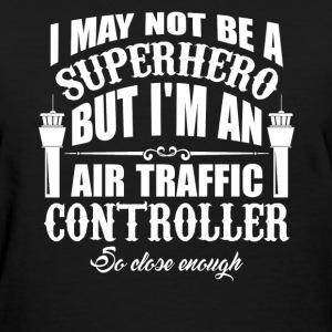 Superhero Air Traffic Controller - Women's T-Shirt