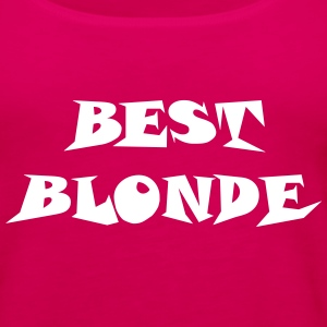 Best BLONDE shirt 1 - Women's Premium Tank Top