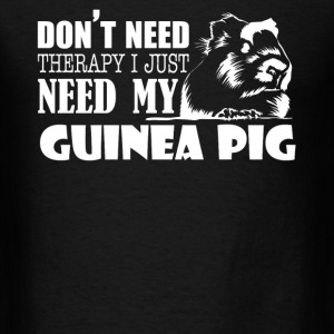 Guinea Pig Therapy Shirt - Men's T-Shirt