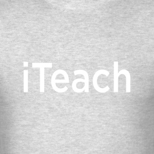 iTeach T-Shirts - Men's T-Shirt