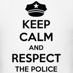 Respect The Police - Men's T-Shirt