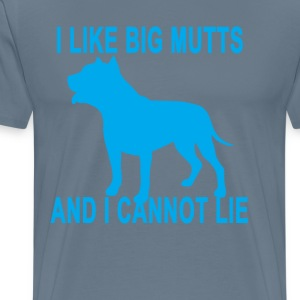 i_like_big_mutts_and_i_cannot_lie_tee_ - Men's Premium T-Shirt