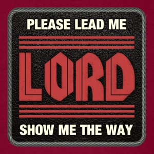 please lead me - Men's T-Shirt