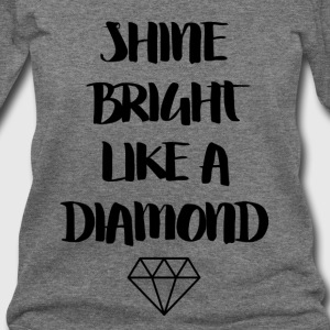 Shine Bright Like A Diamond - Women's Wideneck Sweatshirt