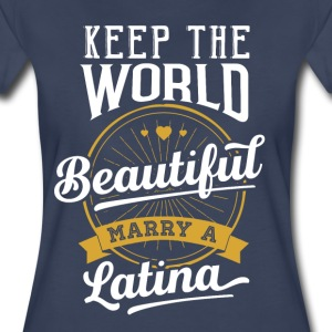 Marry a Latina A must have for eve - Women's Premium T-Shirt