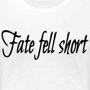Fate fell T-Shirts - Women's Premium T-Shirt