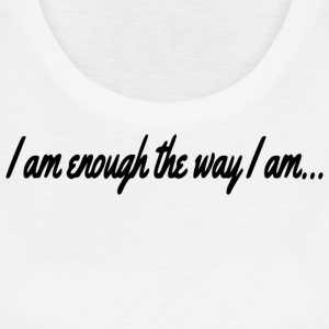 I am Enough Tanks - Women's Flowy Muscle Tank by Bella