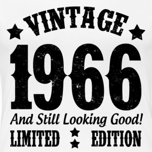 VINTAGE 1966 AND STILL LOOKING GOOD - Women's Premium T-Shirt