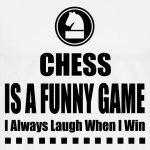 CHESS IS A FUNNY GAME - Men's Premium T-Shirt