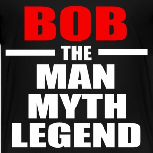 BOB THE MAN MYTH LEGEND - Kids' Premium T-Shirt