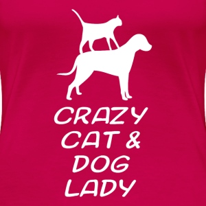 CRAZY CAT & DOG LADY - Women's Premium T-Shirt