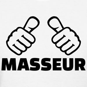 Masseur T-Shirts - Women's T-Shirt