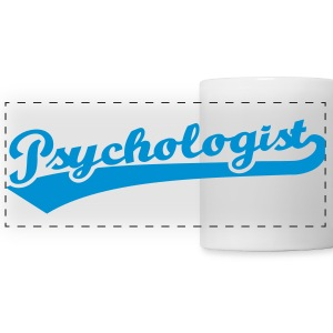 Psychologist Mugs & Drinkware - Panoramic Mug