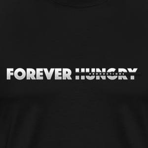 Forever Hungry T-Shirt - Men's Premium T-Shirt