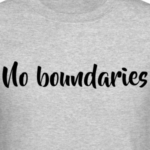 No boundaries - Crewneck Sweatshirt