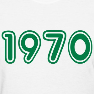 1970, Numbers, Year, Year Of Birth T-Shirts - Women's T-Shirt