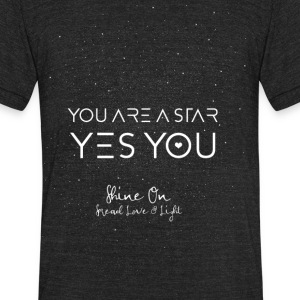 You are a Star! T-Shirts - Unisex Tri-Blend T-Shirt