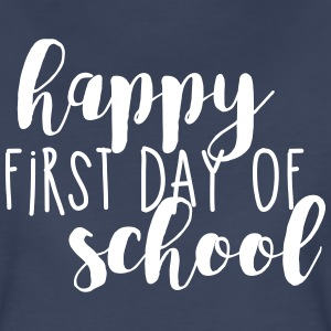 Happy First Day of School T-Shirts - Women's Premium T-Shirt