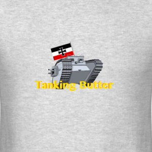 Tanking Butter - Men's T-Shirt