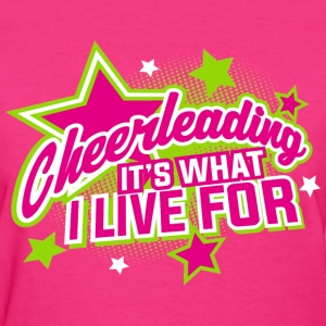 cheerleading live T-Shirts - Women's T-Shirt