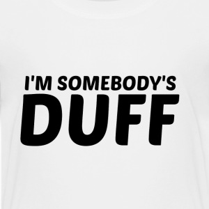 I'M SOMEBODY'S DUFF  - Kids' Premium T-Shirt