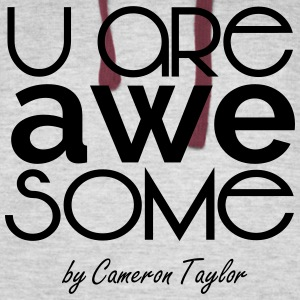 Cam's U are awesome shirt - Colorblock Hoodie
