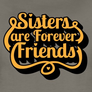 Sisters are Forever Friends - Women's Premium T-Shirt