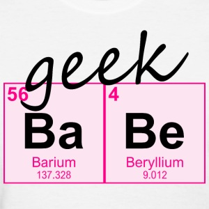 Periodic Table Geek BaBe - Women's T-Shirt