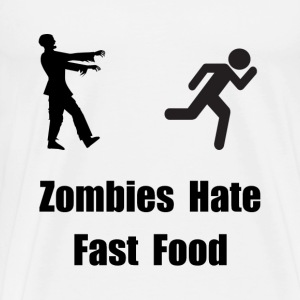 Zombies Hate Fast Food - Men's Premium T-Shirt