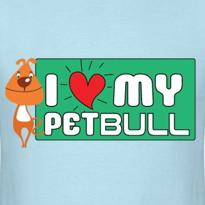 I Love My Petbull (Pitbull Lovers) - Men's T-Shirt
