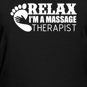 Im A Massage Therapist - Women's T-Shirt