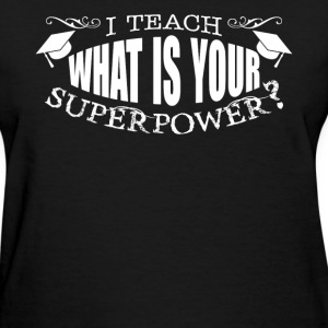 Teacher Tshirt - Women's T-Shirt