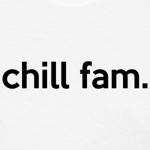 chill fam. T-Shirts - Women's T-Shirt