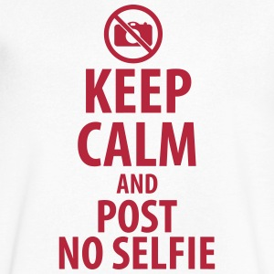 Keep calm and post no selfie T-Shirts - Men's V-Neck T-Shirt by Canvas