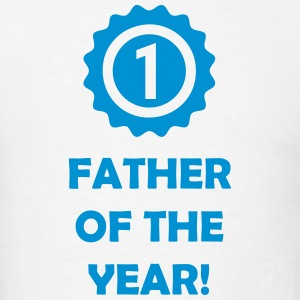 Father Of The Year! #1 (Dad) T-Shirts - Men's T-Shirt