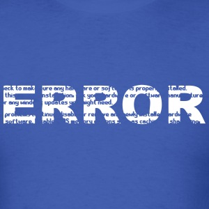 ERROR (Blue Screen of Death) Computer Crashed T-Shirts - Men's T-Shirt