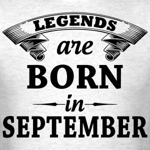 legends are born in September T-Shirts - Men's T-Shirt