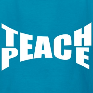 Teach Peace Kids' Shirts - Kids' T-Shirt