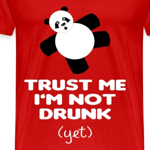 TRUST ME I'M NOT DRUNK (yet) - Men's Premium T-Shirt